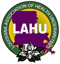 Louisiana Association of Health Underwriters LAHU is an association of insurance professionals who help millions of consumers in Louisiana with their insurance and financial securtity needs.